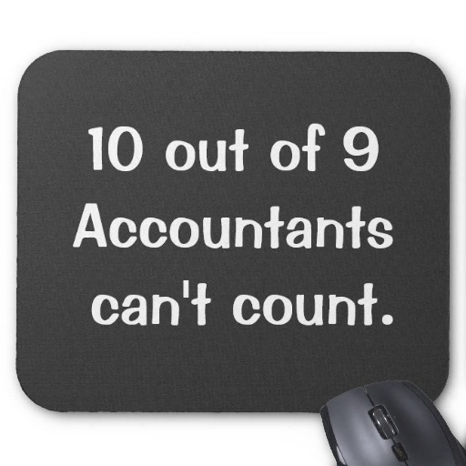 60 Hilarious Pictures That Describe Accountants SKB Accounting Unique Accounting Quotes